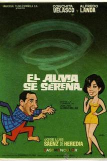 Alma se serena, El