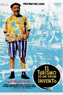 Turismo es un gran invento, El  - Turismo es un gran invento, El