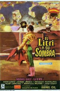 El Litrí a jeho stín  - Litri y su sombra, El