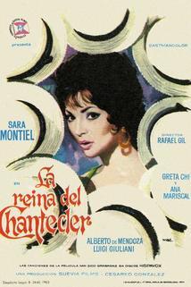 Reina del Chantecler, La