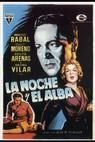 Noche y el alba, La (1958)