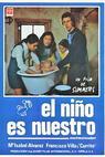 Niño es nuestro, El (1973)