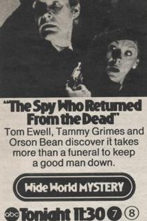 The Spy Who Returned from the Dead