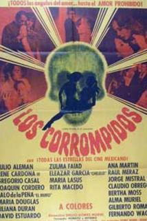 Corrompidos, Los
