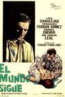 Mundo sigue, El (1965)