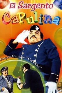Sargento Capulina, El