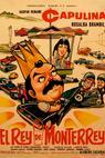 Rey de Monterrey, El (1981)