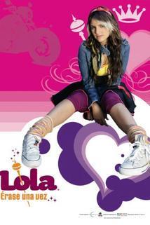 Lola: Érase una vez