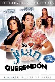 Yo amo a Juan Querendón  - Yo amo a Juan Querendón