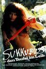 Sukkubus - den Teufel im Leib (1989)