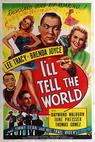 I'll Tell the World (1945)