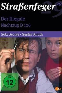 Illegale, Der  - Der Illegale