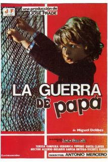 Guerra de papá, La