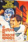 Misterio de Huracán Ramírez, El