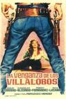 Venganza de los Villalobos, La