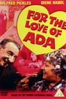 For the Love of Ada (1972)