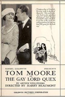 The Gay Lord Quex  - The Gay Lord Quex