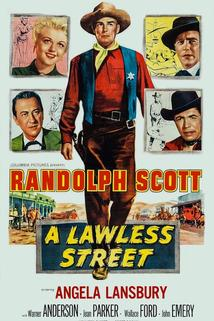 Lawless Street, A
