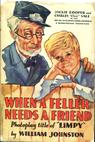 When a Fellow Needs a Friend (1932)
