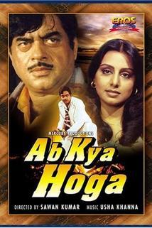 Ab Kya Hoga  - Ab Kya Hoga