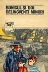 Bunicul si doi delincventi minori (1976)