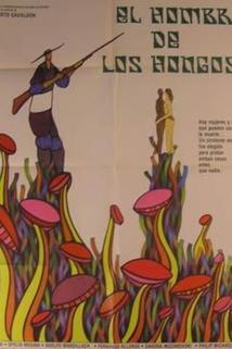 Hombre de los hongos, El