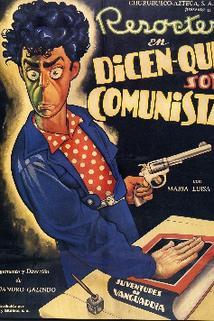 Dicen que soy comunista