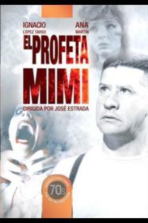 Profeta Mimi, El