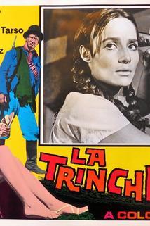 Trinchera, La  - Trinchera, La