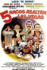 Cinco nacos asaltan Las Vegas (1987)