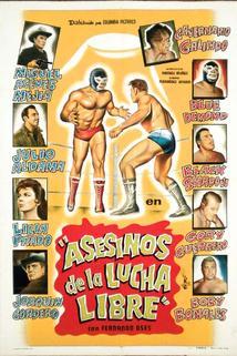 Asesinos de la lucha libre  - Asesinos de la lucha libre