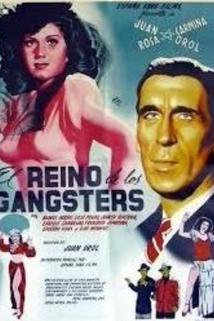 Reino de los gángsters, El