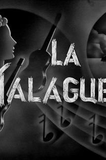 Malagueña, La  - La malagueña