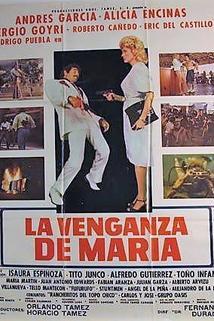 Venganza de Maria, La