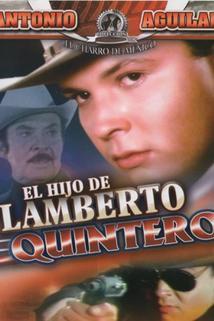 Hijo de Lamberto Quintero, El
