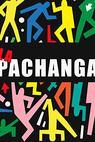 Pachanga, La
