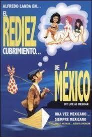 Rediezcubrimiento de México, El