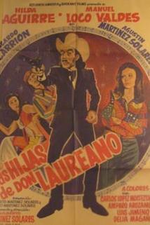Hijas de don Laureano, Las