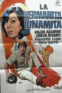 Hermanita Dinamita, La