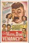 Hijos de Don Venancio, Los (1944)