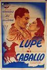 Mi lupe y mi caballo (1944)