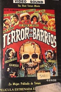 Terror en los barrios