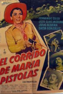 Corrido de María Pistolas, El