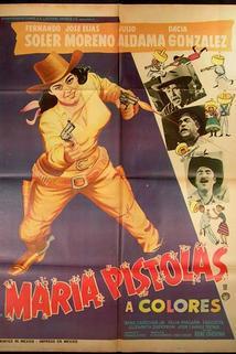 María Pistolas