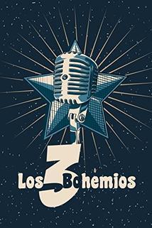 Tres bohemios, Los