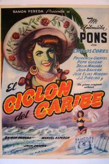 Ciclón del Caribe, El