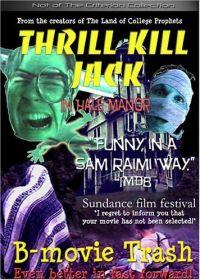 Thrill Kill Jack in Hale Manor