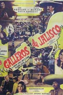 Galleros de Jalisco, Los