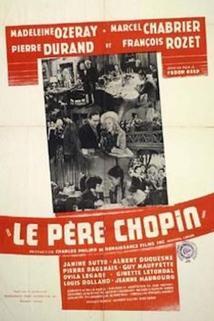 Père Chopin, Le