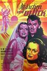 Märchen vom Glück (1949)